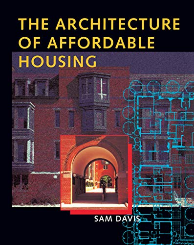 9780520208858: The Architecture of Affordable Housing