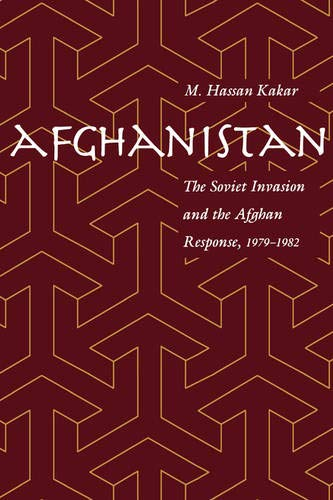 9780520208933: Afghanistan: The Soviet Invasion and the Afghan Response, 1979-1982