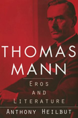 9780520209114: Thomas Mann: Eros and Literature