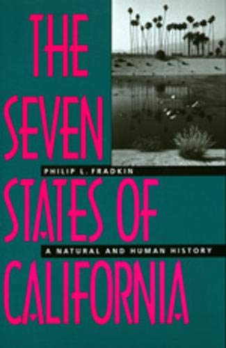 9780520209428: The Seven States of California: A Natural and Human History