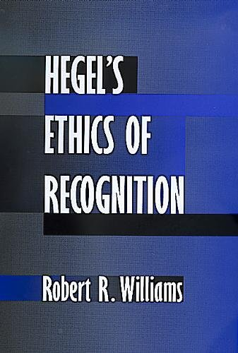 9780520209480: Hegel's Ethics of Recognition