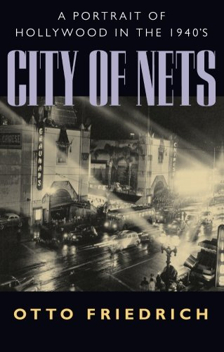 9780520209497: City of Nets: A Portrait of Hollywood in the 1940's