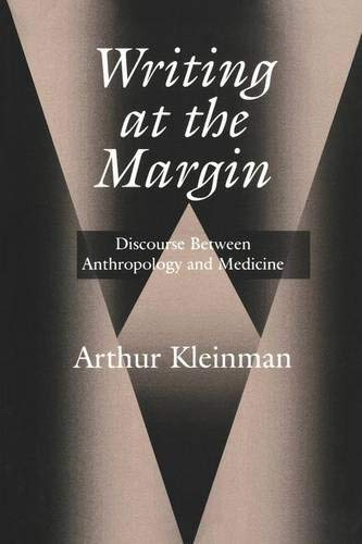 9780520209657: Writing at the Margin: Discourse Between Anthropology and Medicine