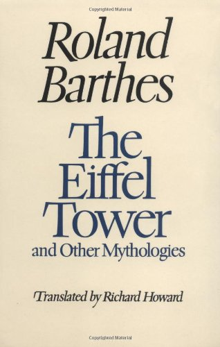 9780520209824: The Eiffel Tower: And Other Mythologies