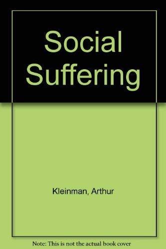 9780520209930: Social Suffering