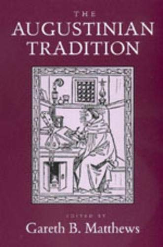 9780520210011: The Augustinian Tradition (Philosophical Traditions)