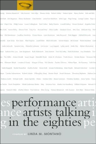 9780520210226: Performance Artists Talking in the Eighties: Sex, Food, Money/Fame, Ritual/Death