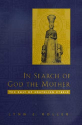 9780520210240: In Search of God the Mother: The Cult of Anatolian Cybele