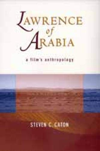 9780520210837: Lawrence of Arabia: A Film's Anthropology