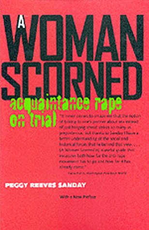 9780520210929: A Woman Scorned: Acquaintance Rape on Trial