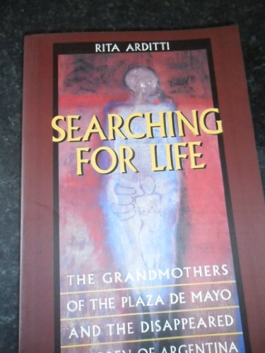 9780520211131: Searching for Life: The Grandmothers of the Plaza de Mayo and the Disappeared Children of Argentina