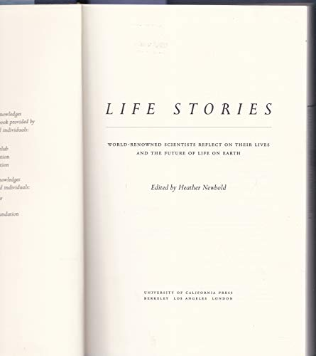 9780520211148: Life Stories: World-Renowned Scientists Reflect on their Lives and the