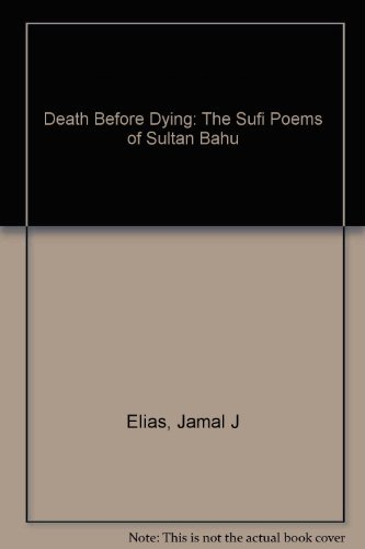 9780520211353: Death before Dying: The Sufi Poems of Sultan Bahu