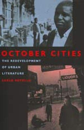 October Cities The Redevelopment of Urban Literature: Carlo Rotella
