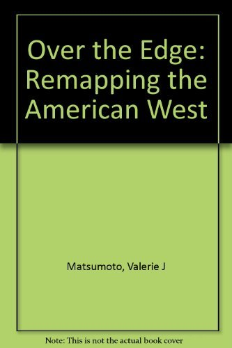 9780520211483: Over the Edge: Remapping the American West