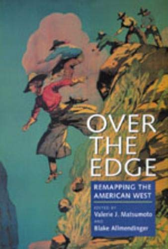 9780520211490: Over the Edge: Remapping the American West