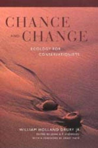 9780520211551: Chance and Change: Ecology for Conservationists