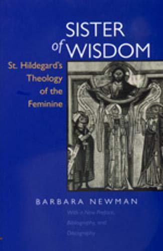 9780520211629: Sister of Wisdom: St. Hildegard's Theology of the Feminine