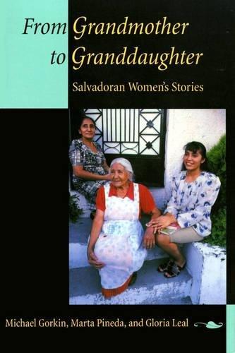9780520211650: From Grandmother to Granddaughter: Salvadoran Women's Stories