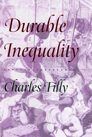 9780520211711: Durable Inequality