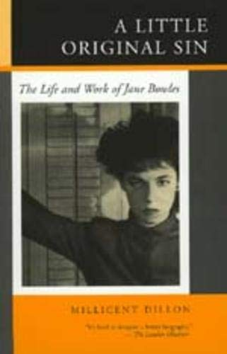 9780520211933: A Little Original Sin: The Life and Work of Jane Bowles
