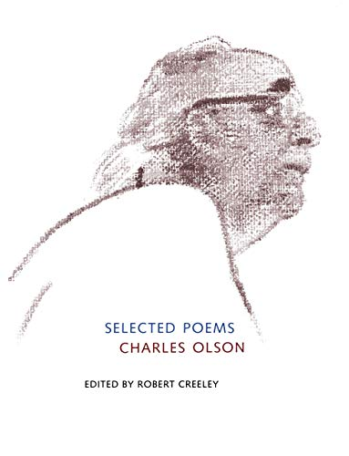 9780520212329: Selected Poems of Charles Olson (Centennial Books)