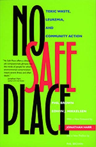 9780520212480: No Safe Place: Toxic Waste, Leukemia, and Community Action