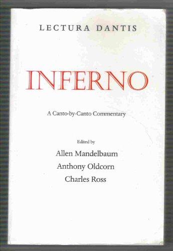 9780520212497: Lectura Dantis: Inferno: A Canto-by-Canto Commentary (California Lectura Dantis)