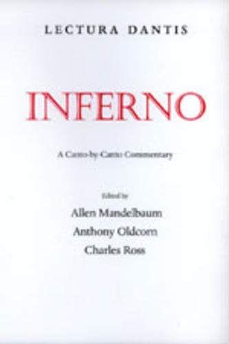 9780520212701: Lectura Dantis: Inferno: A Canto-by-Canto Commentary