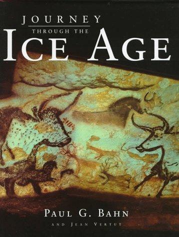 9780520213067: Journey Through the Ice Age