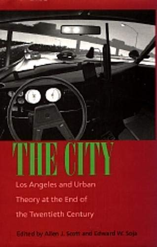 9780520213135: The City: Los Angeles and Urban Theory at the End of the Twentieth Century