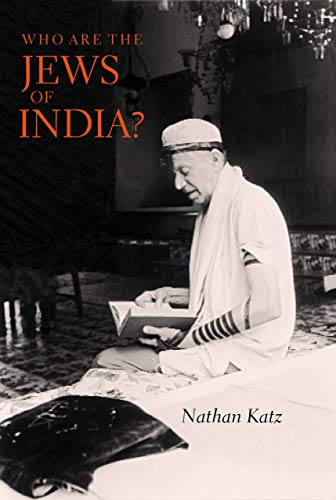 9780520213234: Who Are the Jews of India?