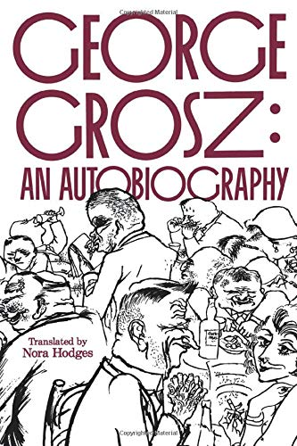 9780520213272: Grosz - An Autobiography