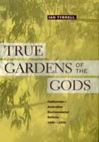 True Gardens of the Gods: Ian Tyrrell