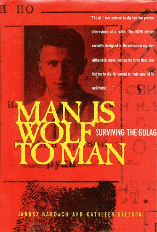 9780520213524: Man Is Wolf to Man: Surviving the Gulag