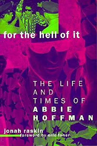 9780520213791: For the Hell of It: Life and Times of Abbie Hoffman: The Life and Times of Abbie Hoffman