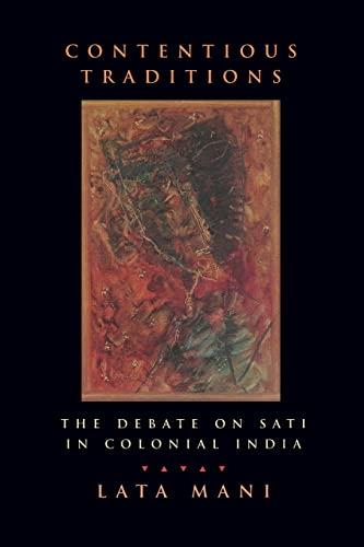 Contentious Traditions: The Debate on Sati in: Mani, Lata