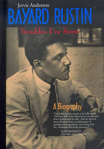 9780520214187: Bayard Rustin: Troubles I've Seen