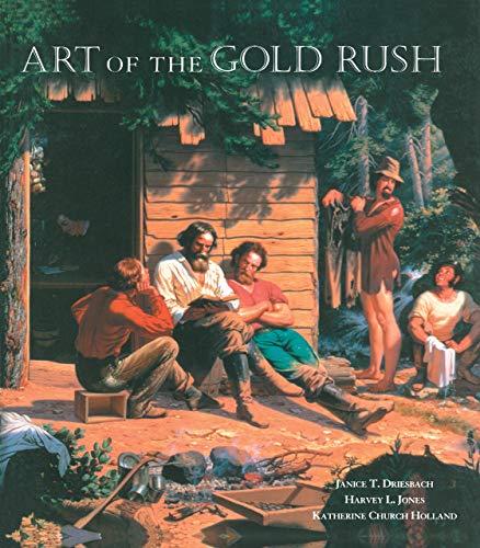 9780520214323: Art of the Gold Rush