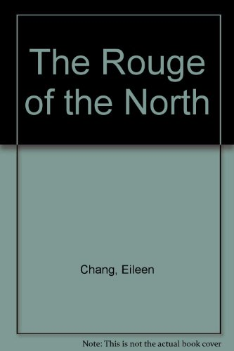 9780520214385: The Rouge of the North