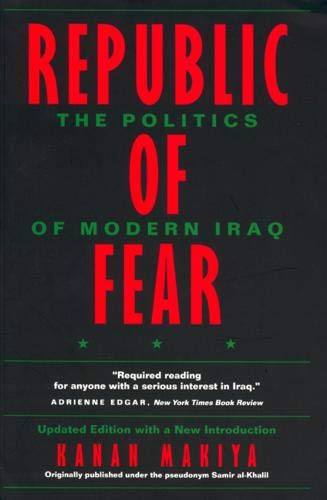 9780520214392: Republic of Fear: The Politics of Modern Iraq, Updated Edition