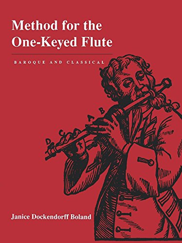 9780520214477: Method for the One-Keyed Flute: Baroque and Classical