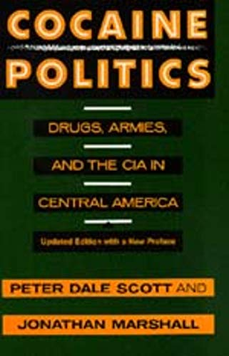 9780520214491: Cocaine Politics: Drugs, Armies, and the CIA in Central America