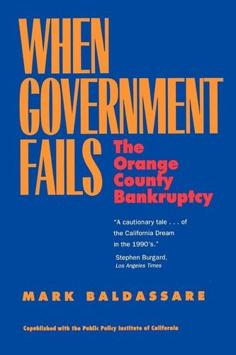 9780520214859: When Government Fails: The Orange County Bankruptcy
