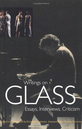 Writings on Glass: Essays, Interviews, Criticism: Kostelanetz, Richard, Flemming, Robert