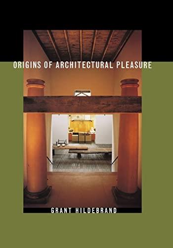9780520215054: Origins of Architectural Pleasure