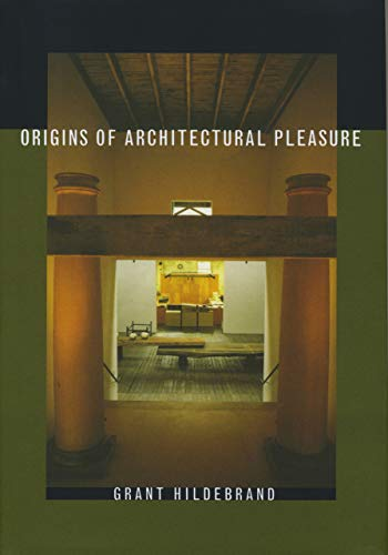 9780520215054: Origins of Architectural Pleasure