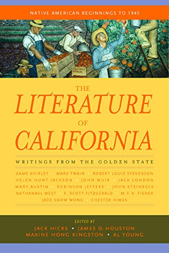The Literature of California, Volume 1: Native American Beginnings to 1945: Al Young