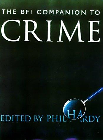 9780520215382: The BFI Companion to Crime