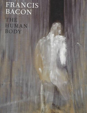 9780520215399: Francis Bacon: The Human Body
